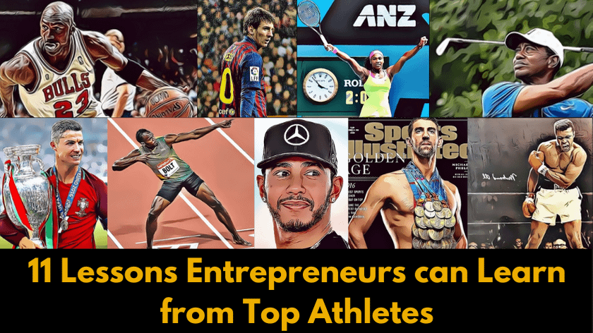 11 Lessons Entrepreneurs can Learn from Top Athletes