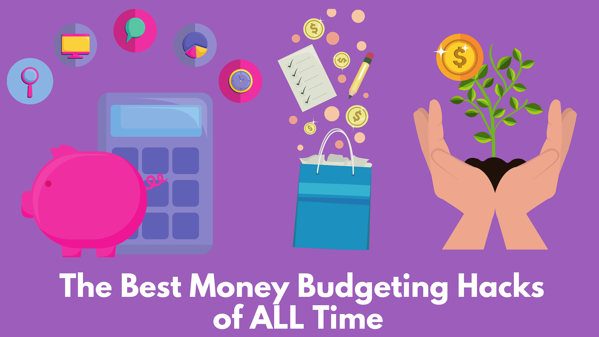 The Best Money Budgeting Hackss of all Time